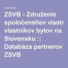 ZSVB - Združenie spoločenstiev vlastníkov bytov na Slovensku :: Databáza partnerov ZSVB