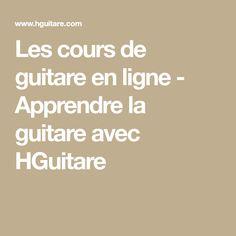Les cours de guitare en ligne - Apprendre la guitare avec HGuitare