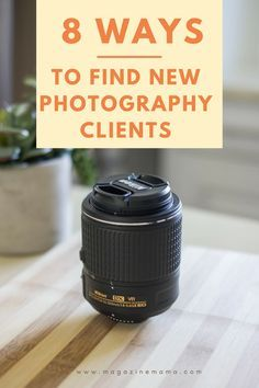 Are you a new photographer looking for clients?  Here are 8 simple ways to get new clients... plus a freebie! Find out more here ==> http://www.magazinemama.com/blogs/editors-blog/how-to-find-clients-as-a-new-photographer