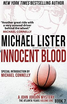 INNOCENT BLOOD: a John Jordan Mystery Book 7 (John Jordan Mysteries) by [Lister, Michael]