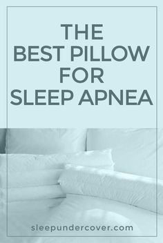 - THE BEST PILLOW FOR SLEEP APNEA - While the treatment for sleep apnea will differ depending on the cause, many people find that sleeping with a specific pillow is useful in allowing them to sleep in What Causes Sleep Apnea, Cure For Sleep Apnea, Sleep Apnea Treatment, Sleep Apnea Remedies, Insomnia Remedies, Natural Sleep Remedies, Snoring Remedies, Sleep Apnea Pillow, Best Pillows For Sleeping