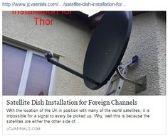 http://www.jcvaerials.com/digital--satellite-tv-news-blog/satellite-dish-installation-for-foreign-channels