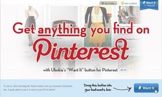 """Ubokia: get anything you find on Pinterest.  """"a format for buyers to come and post what they want..... type a description and a title, put some pictures of whatever they are interested in, and then sellers come to them and make offers to them...."""""""