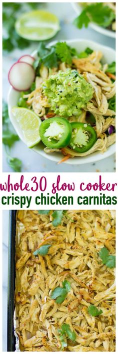 Whole30 Slow Cooker Crispy Chicken Carnitas make for a super easy, healthy dinner. They're full of flavor, making them perfect for a Chipotle copycat Whole30 carnitas bowl!