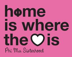 love this. make the phi mu more noticable!