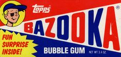 Do You Remember The Bazooka Bubble Gum? Do You remember getting your prize? Bazooka Bubble Gum, Bubble Gum Flavor, Candy Packaging, Matchbox Art, Rhyme And Reason, Retro Logos, Mid Century Art, Girls World, Vintage Labels