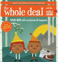 Go to their site for printable coupons from the latest issue of their in-store value guide The Whole Deal (Canadian Edition)! Latest Issue, Whole Foods Market, Trader Joe's, Printable Coupons, Free Stuff, Eating Healthy, Whole Food Recipes, Canada, Christmas Ornaments