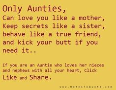 Why I LOVE being an aunt to my beautiful nieces and nephew on the way :) I Love My Niece, Niece And Nephew, Love Her, Great Quotes, Quotes To Live By, Funny Quotes, Inspirational Quotes, Qoutes, Awesome Quotes