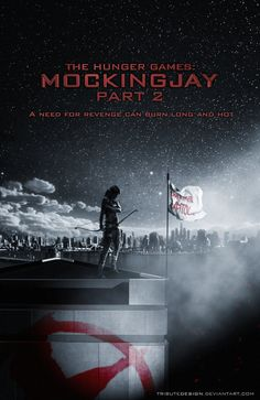 I know Mockingjay part 2 is going to be awesome! ITS KILLING ME TO HAVE TO WAIT FOR IT TO COME OUT!!