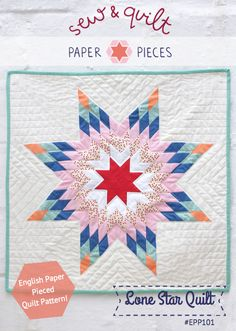 English Paper Pieced : Lone Star Quilt Kit || Sew and Quilt