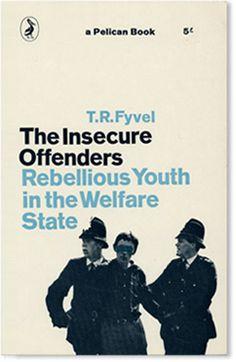 Insecure Offenders - Designer Richard Hollis pelican book, graphic, worth read, book worth, penguin book, insecur offend, book covers, book design, book cover design