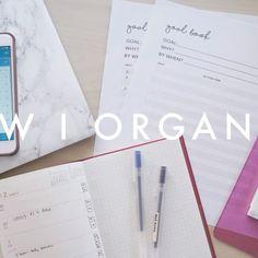 How I Plan & Organize My Life to Achieve Goals