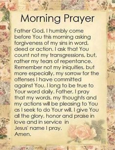 Morning Prayer ~~J Prayer Scriptures, Bible Prayers, Faith Prayer, God Prayer, Prayer Quotes, Catholic Prayers Daily, Night Prayer, Answered Prayers, Prayer Cards
