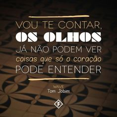 Trechos músicas Tom Jobim