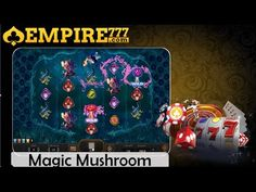 EMPIRE777 | Top Online Casino Asia | Slot | Magic Mushroom |  best online casino Malaysia