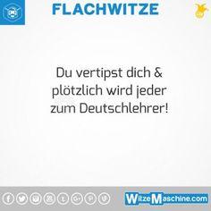 Flachwitze #329 - Deutschlehrer im Internet