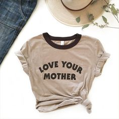 The Love Your Mother tee is professionally screen printed on a chocolate/tan ringer tee. This throwback tee features a jersey poly-cotton blend, Beau T-shirt, Summer Outfits, Cute Outfits, A Boutique, Look Fashion, Cool T Shirts, Dress To Impress, What To Wear, Style Me