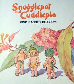 Snugglepot and Cuddlepie find ragged blossom