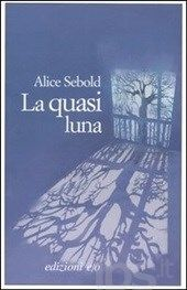 La quasi luna, Alice Sebold