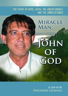 John Of God - The World's Most Famous Faith Healer - Love, Home and Health God 7, Spiritual Medium, Discovery Channel, Home Health, Oprah, Trance, Healer, Small Towns, Make Me Smile