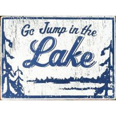 72 Best Lake Life Inspirations Images Lake Life Beach Signs Home