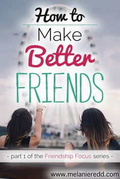 Good friends are not necessarily easy to come by. Real, honest, faithful friends are something all of us desire to have. How can we make better friends? How can we improve and deepen our relationships? Here are some very practical suggestions. Christian Friends, Christian Women, Christian Life, Marriage Relationship, Relationships, True Friendships, Parenting Articles, Parenting Teens, Sisters In Christ