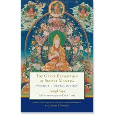 The awakening mind the foundation of buddhist thought volume 4 you the great exposition of secret mantra volume tantra in tibet revised edition fandeluxe Images
