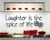 Vinyl Lettering - Laughter is the spice of life