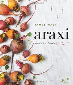 Araxi Roots to Shoots Farm Fresh Recipes >>> ** AMAZON BEST BUY ** #GourmetRecipes