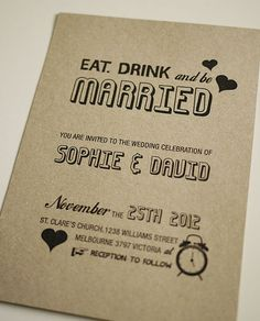 Eat. Drink and Be Married - Wedding Invitation from ThreeEggs