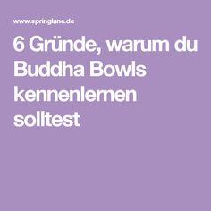6 Gründe, warum du Buddha Bowls kennenlernen solltest