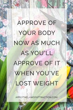 Law of attraction weight loss begins by loving yourself