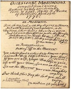 Occasional Meditations -- 1770.     Austen, Thomas, Rev., compiler. Occasional Meditations: Compiled from Various Authors as They Accidentally Came to Hand / by Me T. Austen of Rochester, April 15th, 1770: Manuscript, 1770–1782. MS Eng 613. Houghton Library, Harvard University, Cambridge, Mass.