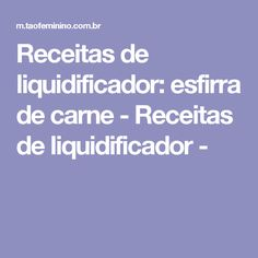 Receitas de liquidificador: esfirra de carne - Receitas de liquidificador -