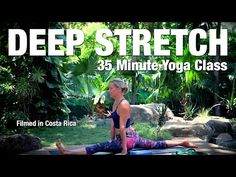Five Parks Yoga - 35 Minute Deep Stretch - YouTube