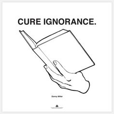 Don't own a TV? By choice? Then Donny Miller's absurdist digital print, Cure Ignorance, is perfect for the latent educational evangelist in you.
