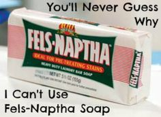 After using Fels-Naptha Soap in my laundry, I was surprised to find out why I SHOULDN'T use it.