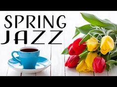 Relaxing Spring Jazz - Elegant Instrumental Bossa Nova & Relaxing Jazz - Hello, Spring! - YouTube All About Jazz, Morning Music, Lounge Music, Thank You For Listening, Nova, Instruments, Make It Yourself, Hello Spring, Elegant