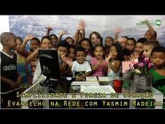 Simplicidade e Pureza de Coração - Evangelho na Rede com Yasmim Madeira - REDE AMIGO ESPÍRITA