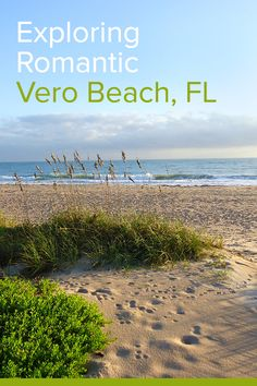 Florida's beautiful Treasure Coast calls to you from Vero Beach, where the region's best restaurants and hotels offer the chance to dine and explore it all. Verona, Stuff To Do, Things To Do, Vero Beach Florida, Escape, Treasure Coast, Romance, Best Kept Secret, Secret Places