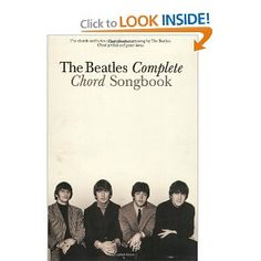 The Beatles Complete Chord Songbook --- http://www.amazon.com/The-Beatles-Complete-Chord-Songbook/dp/0634022296/?tag=homincpor0c63-20