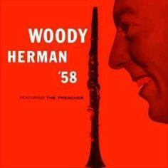 Woody Herman - Woody Herman '58
