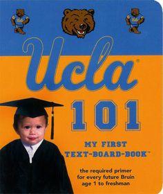 UCLA Bruins 101 - My First Book