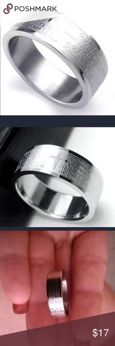 Stainless Steel Prayer Ring Amen. Show your love for the Lord with this beautiful Inspirational silver stainless steel Lord's Prayer ring  Approx 8mm wide with the Lord's Prayer carefully engraved around the entire ring . Accented with a brushed cross in between  Perfect ring for Fathers Day   Perfect ring for male or female of any age.  Stainless steel is durable and will not turn or tarnish  Comes in sizes 7-14 Jewelry Rings