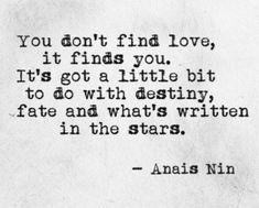 - Anais Nin