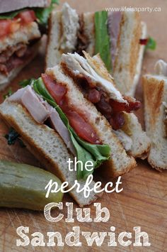 The Perfect Club Sandwich -Roasted Turkey, Baked Ham, Home Made Mayo, Bacon....Worth the effort -Heaven in every bite!