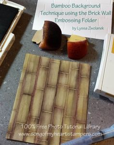 Photo Tutorial: Bamboo Background from the Brick Wall Embossing Folder