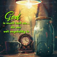 God is nooit laat nie. dis ons wat ongeduldig is Wisdom Quotes, Me Quotes, Qoutes, Afrikaans Quotes, Verses, Pray, Inspirational Quotes, Faith, God