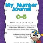 This journal will help you document your students' understanding of numbers 0-5. Students will represent values using pictures, digits, and words. ...
