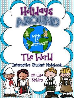 Holidays Around the World: Interactive Student Notebook $